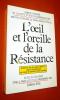 L'oeil et l'oreille de la Résistance : Action et rôle des agents des P. T. T. dans la clandestinité au cours du second conflit mondial.. COMITE ...