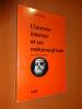 L'Homme Interieur Et Ses Metamorphoses. Davy, M. -M