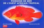Poissons de mer de l'ouest africain tropical. . SERET Bernard (Texte de). OPIC Pierre (Illustrations de).