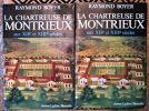 La chartreuse de Montrieux aux XIIe et XIIIe siècles. 3 tomes.- . BOYER (Raymond)