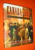 CANADA 1892 : La fresque d'une terre promise.. NEWMAN Peter