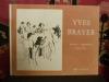 Yves Brayer dessinateur et aquarelliste.. Crespelle, J.P.