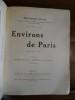 Environs de Paris, Deuxième Série, 111 Illustrations et Plans.  . Cain, Georges