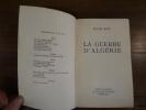 La Guerre d'Algérie. . Roy, Jules