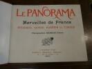 Le Panorama. Merveilles de France, Belgique, Suisse, Algerie et Tunisie. .