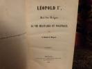 Léopold Ier Roi des Belges; sa vie militaire et politique.. Rastoul de Mongeot.