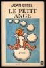 LE PETIT ANGE. EFFEL  Jean