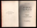 ALBERT SAMAIN - POETE SYMBOLISTE (Thèse) et ESSAI DE BIBLIOGRAPHIE D'ALBERT SAMAIN (Thèse complémentaire).. BONNEAU georges