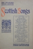 SCOTTISH SONGS. A popular collection carefully selected and arranged with pianoforte accompaniments..