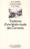 TRADITIONS D'UNE LIGNEE ROYALE DES COMORES. L'Inya Fwambaya de Ngazidja.. DAMIR B.A., Georges BOULINIER, Paul OTTINO.