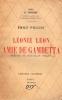 LEONIE LEON, AMIE DE GAMBETTA.. [GAMBETTA] PILLIAS Emile.