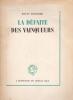 LA DEFAITE DES VAINQUEURS.. ROUGIER Louis.