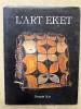 L'art Eket (collection Azar).. NEYT François