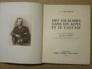 Mes escalades dans les Alpes et le Caucase.. MUMMERY Albert Frederick