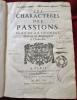 Les Characteres des Passions. Par le Sieur de la CHAMBRE, Medecin de Monseigneur le Chancelier.. MARIN CUREAU DE LA CHAMBRE.