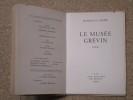 Le musée Grévin, poème.. LA COLERE François (ARAGON Louis)