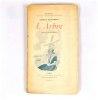 L'ARBRE. Rarissime édition originale sur papier de CHINE, seul grand papier. Illustrations du père de Bécassine : Joseph Pinchon. . RODENBACH / ...