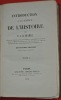 Introduction à la science de l'histoire par P. J. B. Buchez, Docteur en médecine, auteur d'un Traité de philosophie, d'une Introduction a l'étude des ...