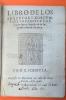 Libro de los statutos y costumbres tocantes a los frayles legos y donados de la Sagrada orden de Cartuxa.. Orden de los Cartujos [Ordre des Chartreux]