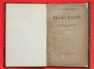 Un Catholique peut-il être franc-maçon?, par le Baron Em. de Ketteler, Evéque de Mayence, traduit par P. Bélet.. Ketteler, Wilhelm Emmanuel von ...