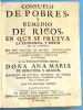 Consuelo de pobres, y remedio de ricos. En que se prueva la excelencia, y efetos de la limosna. Por Don Matias de Aguirre ; Arcediano de las Valles, ...