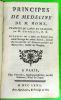 Principes de médecine de M. Home, traduits du Latin en François, par M. Gastellier, D.M. Auxquels on a joint un Extrait d'un autre Ouvrage du même ...