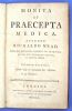 Monita et praecepta medica. Avctore Richardo Mead, Colleg. Medicor. Londin. et Edinburg.. Mead, Richard (1673-1754)