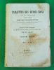 Tablettes des révolutions de la France de 1789 à 1848 avec des considérations Sur ses changements de gouvernement, ses journées insurrectionnelles, ...