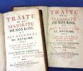 Traité de la majorité de nos rois, et des régences du royaume, avec Les preuves tirées, tant du Trésor des Chartes du Roi, que des Registres du ...