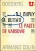 LE PACTE DE VARSOVIE, Dossiers U2. DUPUY (René-Jean) et BETTATI (Mario)