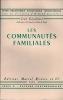 LES COMMUNAUTÉS FAMILIALES, coll. Petite bibliothèque sociologie internationale, série A: Auteurs contemporains. GAUDEMET (Jean)