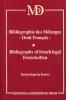 BIBLIOGRAPHIE DES MÉLANGES - DROIT FRANÇAIS  Bibliography of french legal Festschriften  . Xavier DUPRÉ DE BOULOIS