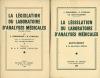 LA LÉGISLATION DU LABORATOIRE D'ANALYSES MÉDICALES, Préface du Dr André Cavaillon, 2èmeéd.; & Supplément. DESBORDES (Jean), STRAUSS (Gérard) et ...