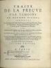 TRAITÉ DE LA PREUVE PAR TÉMOINS EN MATIÈRE CIVILE, contenant Le Commentaire Latin & François de M.Jean Boiceau, Sieur de la Borderie, Avocat au ...