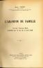 L'ABANDON DE FAMILLE, Loi du 7 février 1924 modifiée par la Loi du 3 avril 1928. CHONEZ (Robert)