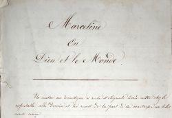 Manuscrit d'une version inédite de Marceline, d'Élisa Mercoeur.. Élisa Mercur (1809-1835) Poétesse romantique, louée par Hugo, Lamartine, Musset et ...
