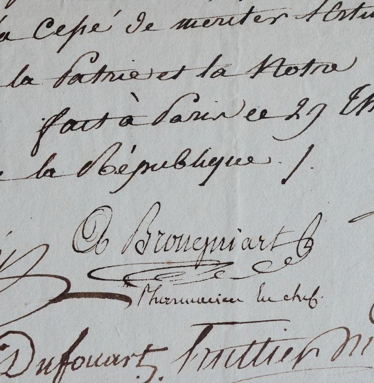 Attestation du pharmacien Auguste-Louis Brongniart. Auguste-Louis Brongniart (?-1804) Premier apothicaire du roi Louis XVI, pharmacien militaire puis ...