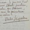 Lettre de Segalen à Vallette sur les Immémoriaux. Victor Segalen (1878-1919) Médecin, romancier, poète, ethnographe, sinologue et archéologue ...