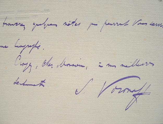 Serge Voronoff adresse quelques notes pour sa biographie.. Serge Voronoff (1866-1951) Physiologiste ; ses tentatives de greffe de tissus de testicules ...