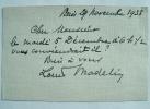 Petit mot de l'académicien Louis Madelin.. Louis Madelin (1871-1956) Historien, spécialiste de la Révolution et du premier Empire. Membre de ...