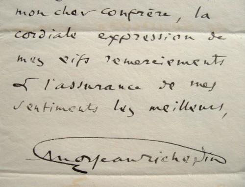 Les remerciements de Jean Richepin.. Jean Richepin (1849-1926) Poète et auteur dramatique, membre de l'Académie française.
