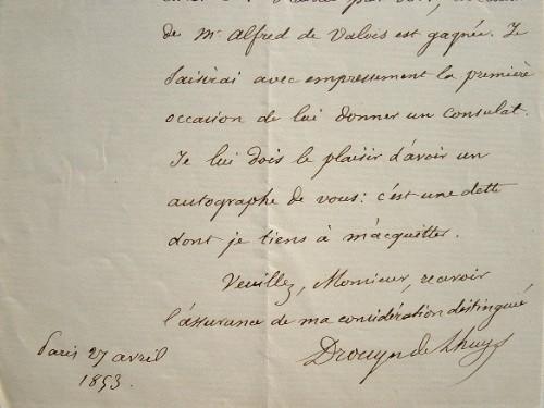 Drouyn de Lhuys offre un consulat.. Edouard Drouyn de Lhuys (1805-1881) Diplomate, ministre des Affaires étrangères de Napoléon III, membre de l'Ac. ...