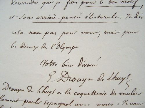 Une requête sans arrière-pensée de Drouyn de Luys.. Edouard Drouyn de Lhuys (1805-1881) Diplomate, ministre des Affaires étrangères de Napoléon III, ...