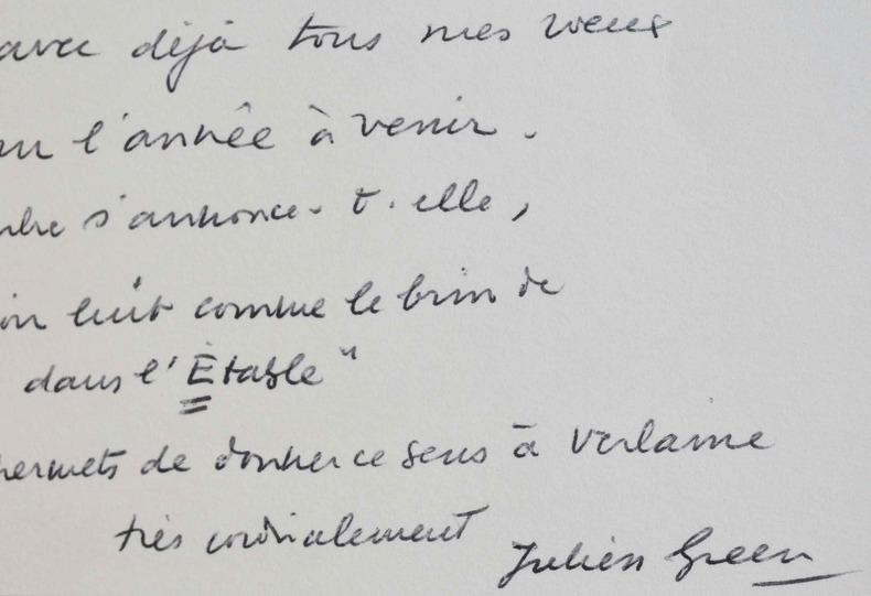 Devise de Julien Green empruntée à Verlaine.. Julien Green (1900-1998) Romancier, diariste, auteur dramatique, académicien (1971).