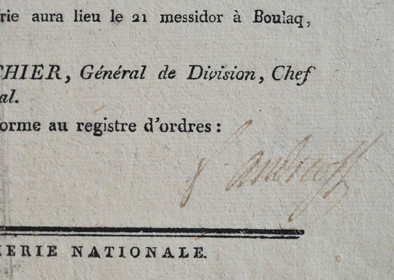 D'Egypte, le général Andréossy signe un ordre du jour.. François Andréossy (1761-1828) Général d'Empire.