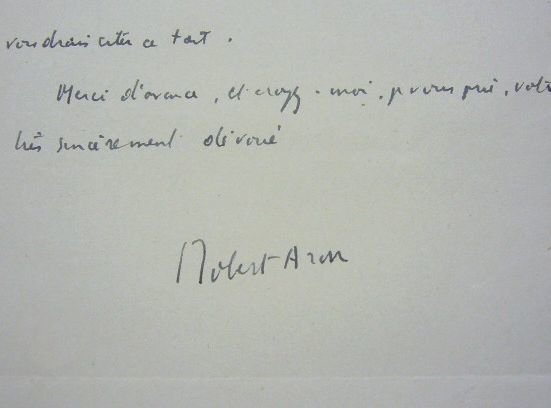 Robert Aron cherche des sources sur Pétain. Robert Aron (1898-1975) Ecrivain et historien, auteur d'essais politiques et d'ouvrages historiques, ...