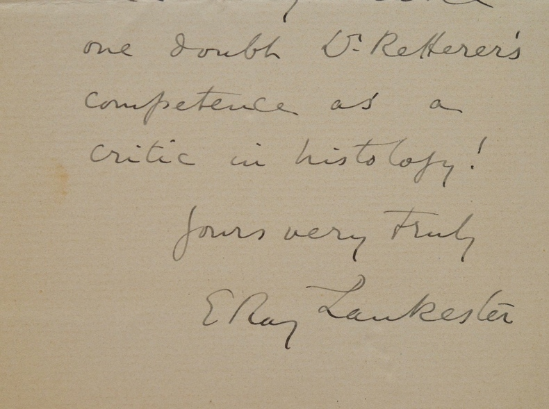 Le zoologiste Edwin Ray Lankester doute des compétences du Docteur Edmond Retterer.. Edwin Ray Lankester (Sir) (1847-1929) Eminent zoologiste anglais, ...