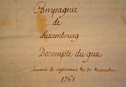 Manuscrit de décompte du guet de la Compagnie de Luxembourg..