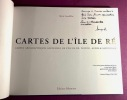 Cartes de l'Île de Ré. Cartes géographique anciennes de l'Île de Ré, Poitou, Aunis & Saintonge.. GAUDILLAT, Alain.