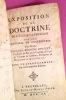 EXPOSITION DE LA DOCTRINE DE L'EGLISE CATHOLIQUE SUR LES MATIERES DE CONTROVERSE.. BOSSUET, Jacques-Benigne